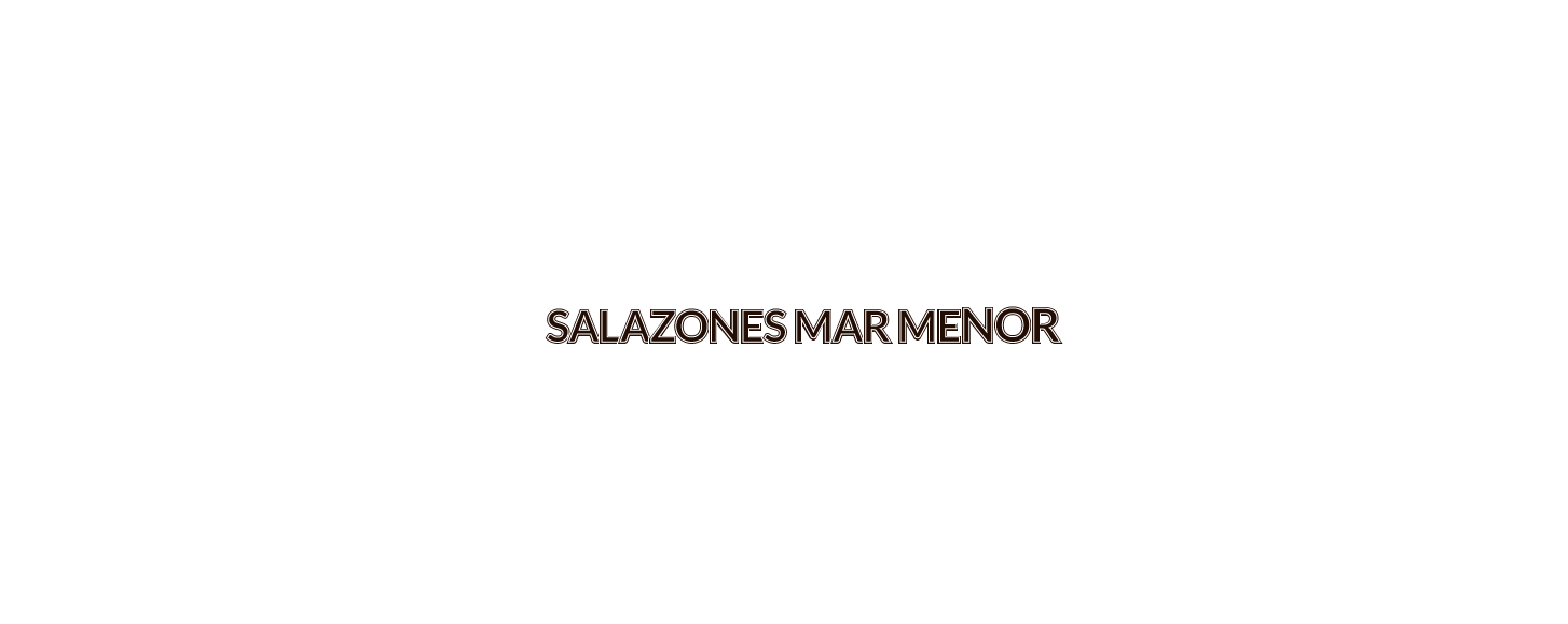 Salazones Mar Menor